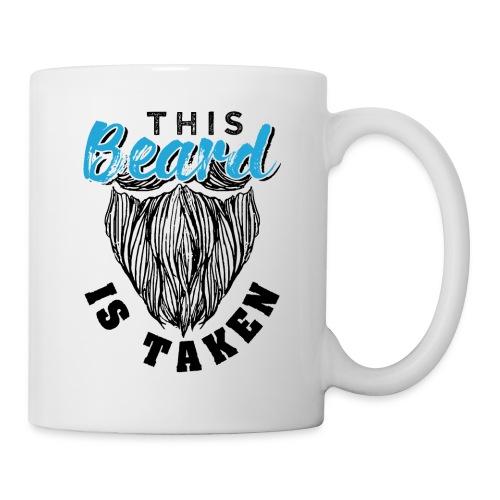 This Beard Is Taken Funny Gift - Tasse