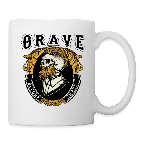 Grave Before Shave Bearded - Tasse