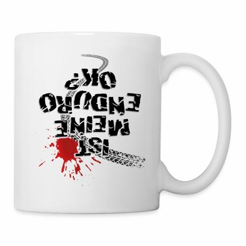 Ist meine Enduro ok? (schwarzer Text) - Mug