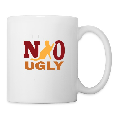 There Are No Ugly Cats - Tasse