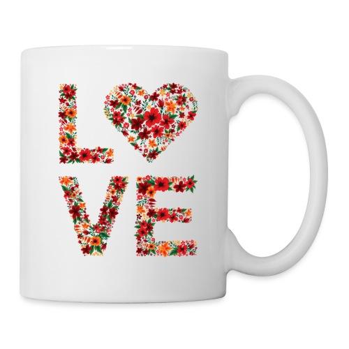 Die wichtigste Botschaft für unsere Welt: LOVE - Tasse