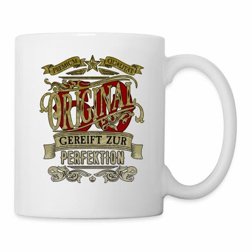 Original60 Premium Qualität Gereift zur Perfektion - Tasse