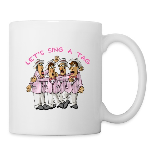Let's Sing a Tag, Too - Mug