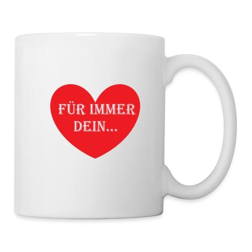 Für immer dein - Tasse