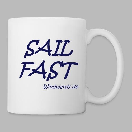 Sail fast Spruchshirt - Tasse