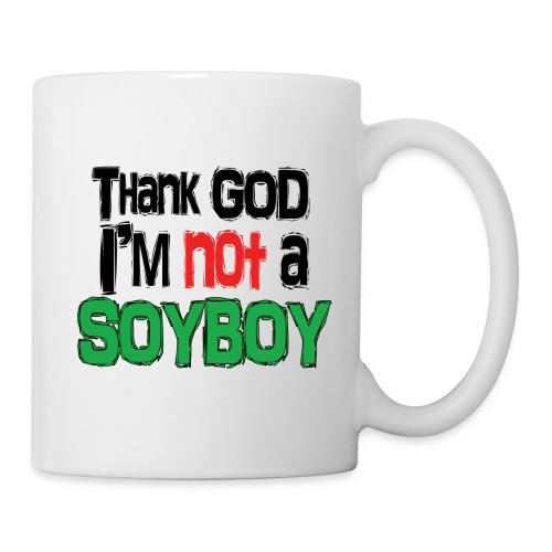 Thank God I'm NOT A SOYBOY black red green - Mug