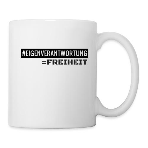 #EIGENVERANTWORTUNG = FREIHEIT - Tasse