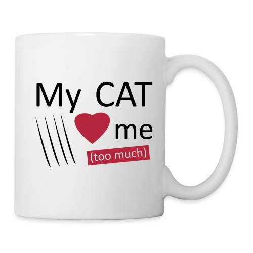 My cat loves me (too much) - Mug blanc