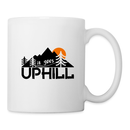 it goes uphill Mountain Outdoor Trekking Wandern - Tasse