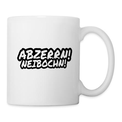 Abzerrn - Neibochn - Tasse