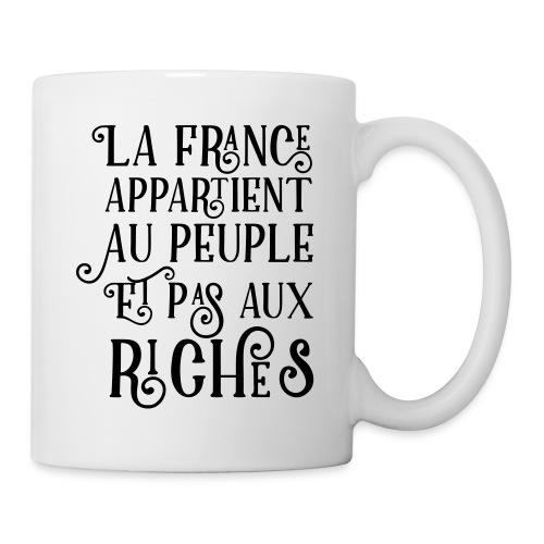 La france appartient au peuple et pas aux riches - Mug blanc