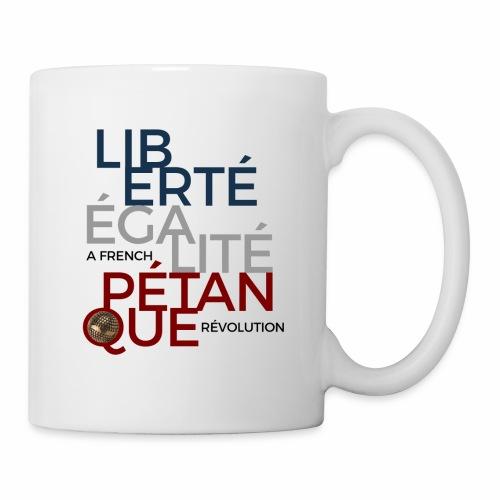LIBERTE EGALITE PETANQUE - Mug blanc