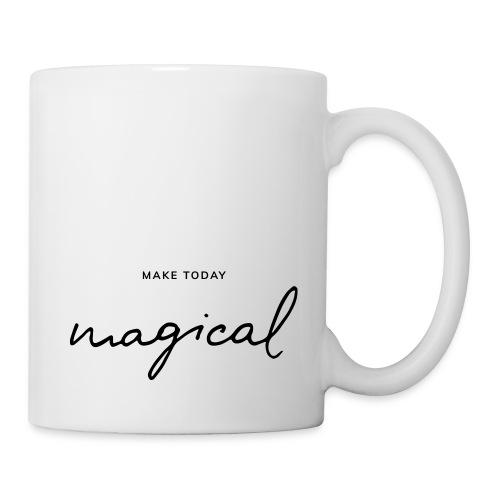 Make today magical - Tasse