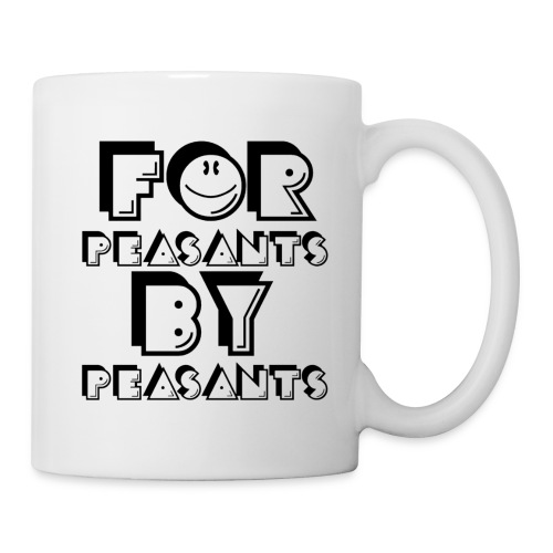 For Peasants By Peasants (Black) - Mug
