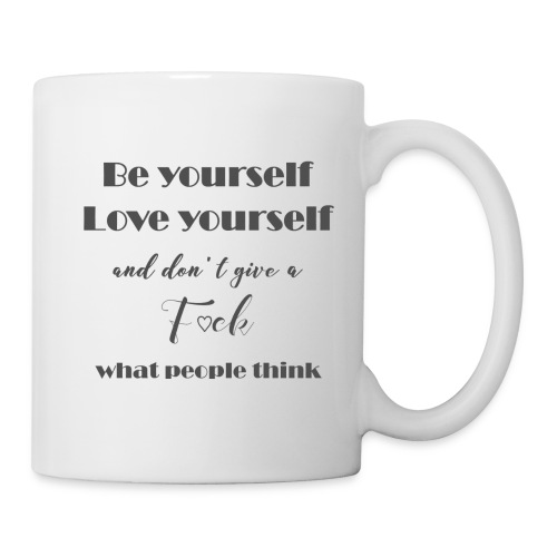 Be yourself Love yourself grey - Tasse