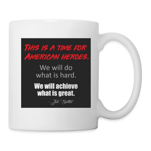 This is a time for American heroes - Mug