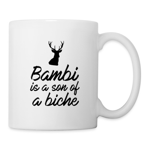 Bambi is a son of a biche - Mug blanc
