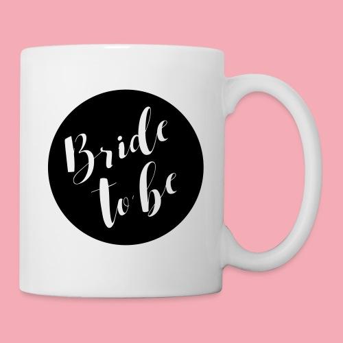 Bride to be - Brautshirt - Tasse