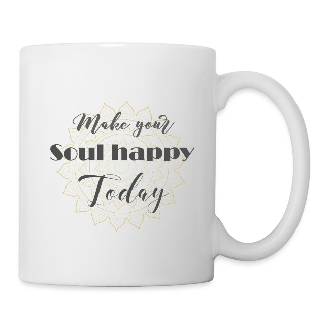 Make your soul happy today - grey mandala