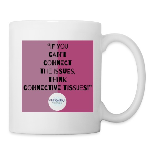Ehlers-Danlos/ Connective Tissue Disorders - Mug