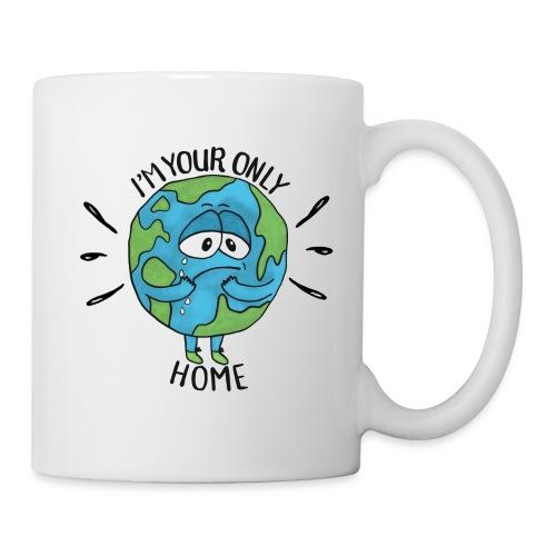 I'm your only Home - Mug