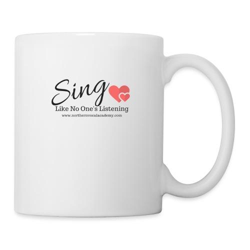 Sing Like No One's Listening - Mug