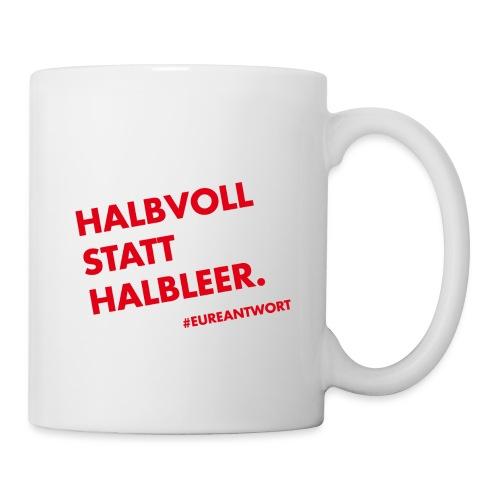 Halbvoll statt Halbleer - rot - Tasse