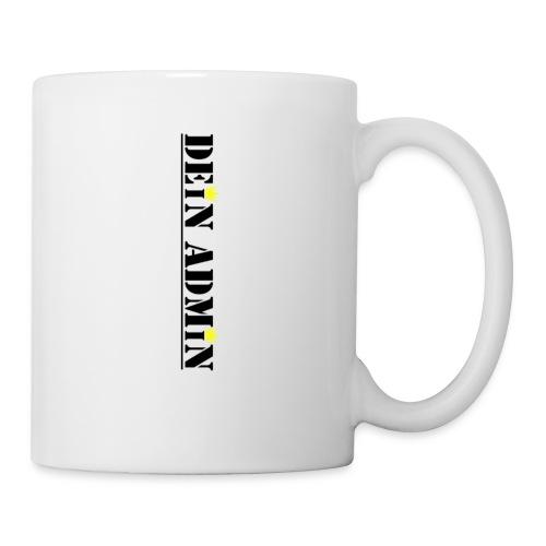 DEIN ADMIN - Motiv (schwarze Schrift) - Tasse