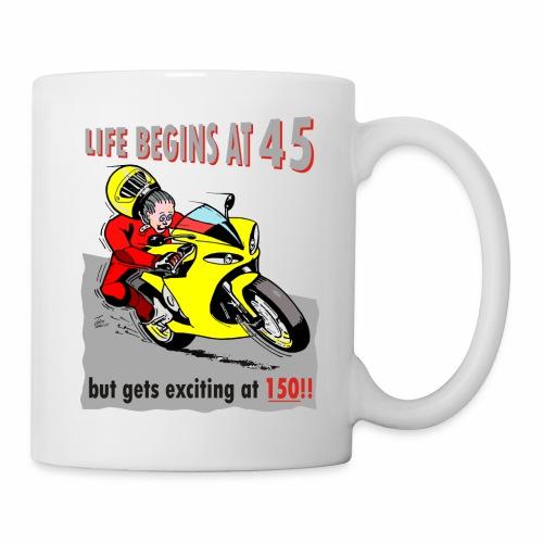 life begins at 45 - Mug