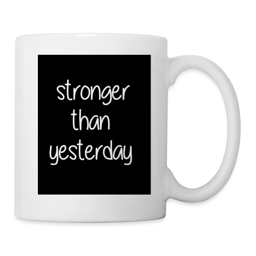 Stronger than yesterday's black tshirt man - Mug