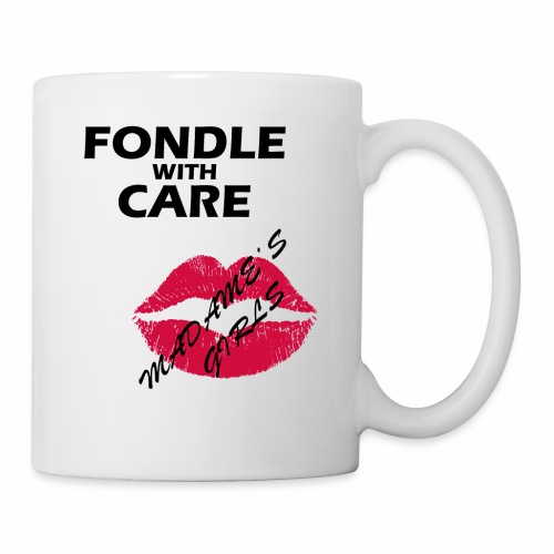 Fondle with Care - Mug