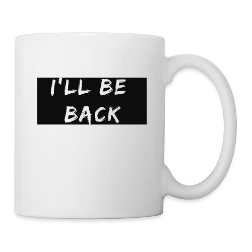 I'll be back quote - Mug