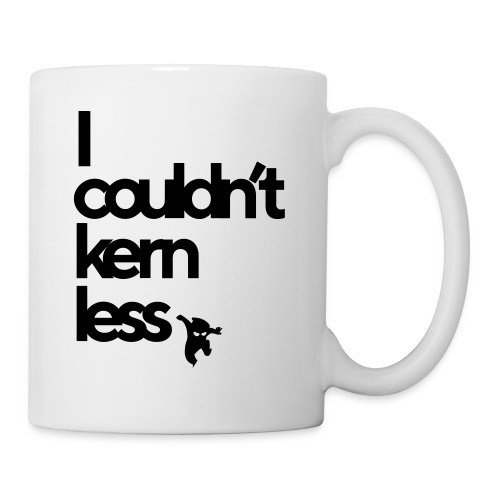 Couldn't kern less - Mug blanc