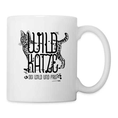 Wildkatze Sei wild und frei Geschenkidee - Tasse