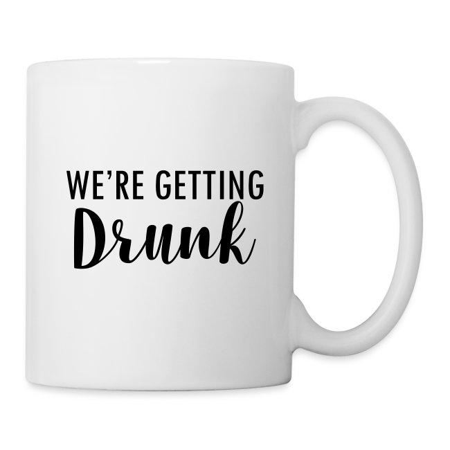 We`re getting drunk