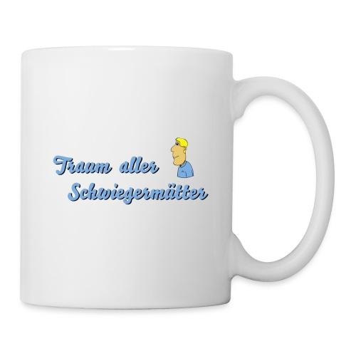 Traum aller Schwiegermütter - Tasse