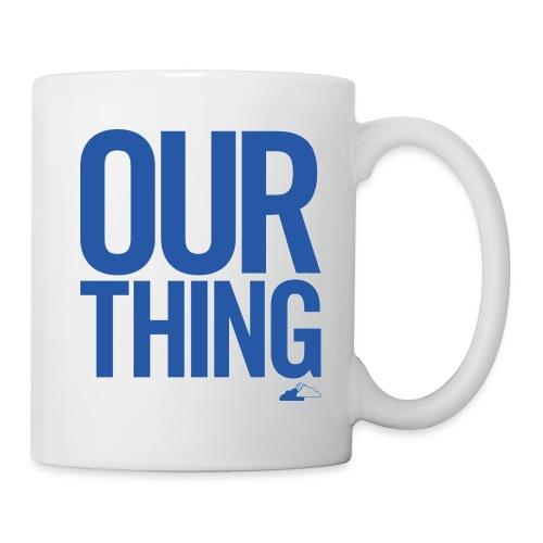 our thing - Mug