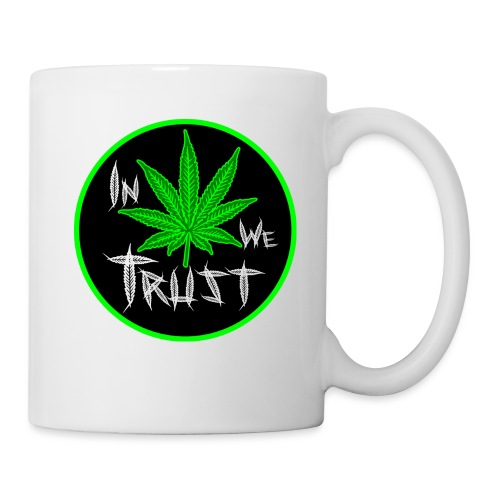 In weed we trust - Taza