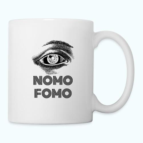 NOMO FOMO - Mug