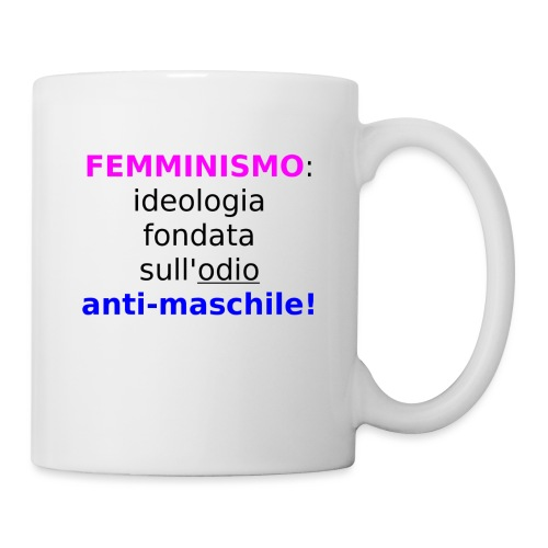 Femminismo misandrico - Tazza