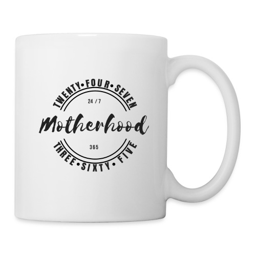 Motherhood 24/7, 365 - Mug
