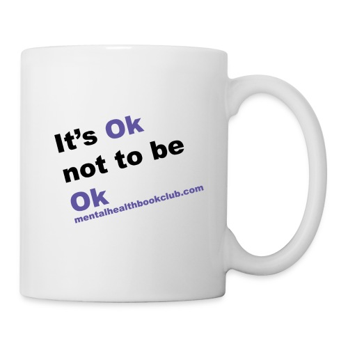 It s okay not to be okay - Mug