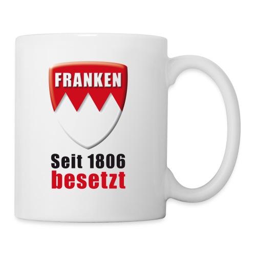 Franken - Seit 1806 besetzt! - Tasse
