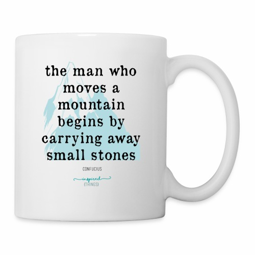 Confucius` Quote - The man who moves a mountain - Mug
