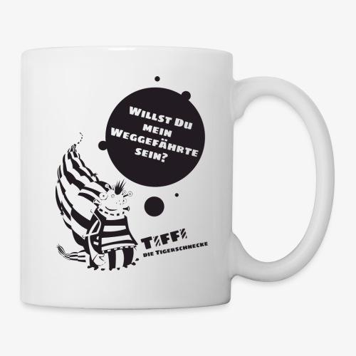 TIFFI: Willst du mein Weggefährte sein? (schwarz) - Tasse