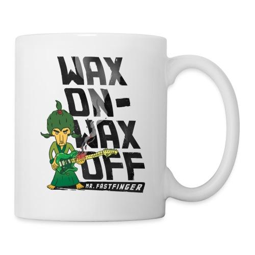 Wax on - Mr. Fastfinger w - Mug