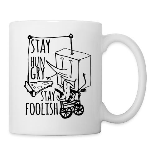 stay hungry stay foolish - Mug