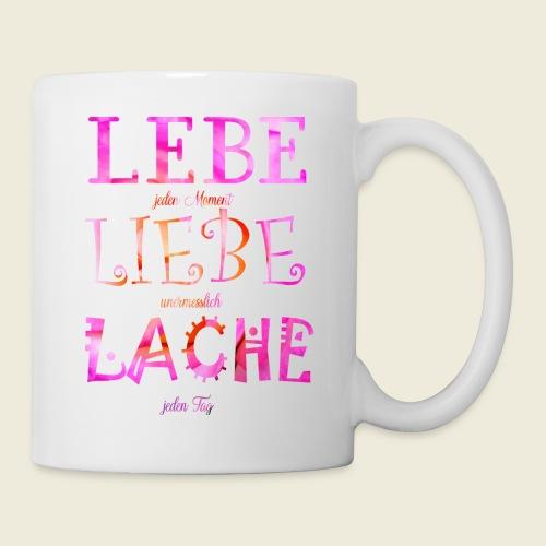 Lebe Liebe Lache pink rosa - Tasse