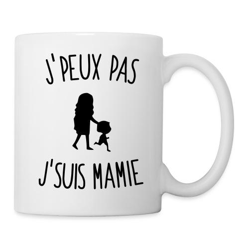 J'peux pas j'suis Mamie - Mug blanc