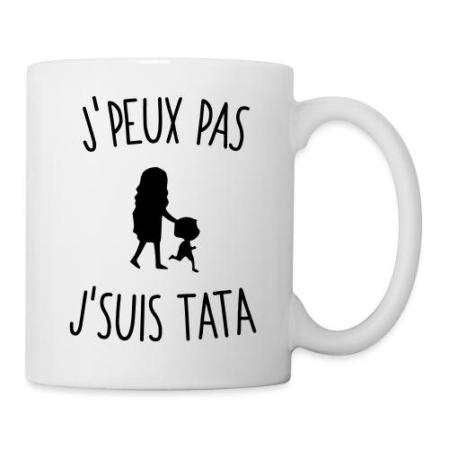 J'peux pas j'suis Tata - Mug blanc